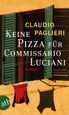 Keine Pizza für Commissario Luciani / Commissario Luciani Bd.3 (eBook, ePUB)
