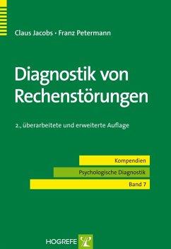 Diagnostik von Rechenstörungen (eBook, PDF) - Jacobs, Claus; Petermann, Franz