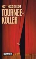 Tourneekoller (eBook, ePUB) - Klösel, Matthias