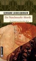 Die Naschmarkt-Morde (eBook, ePUB) - Loibelsberger, Gerhard