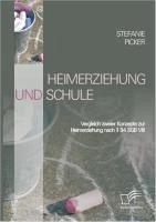 Heimerziehung und Schule (eBook, PDF) - Picker, Stefanie