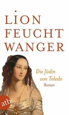 Die Jüdin von Toledo (eBook, ePUB) - Feuchtwanger, Lion