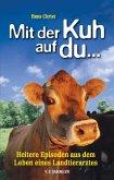Mit der Kuh auf du... (eBook, ePUB)
