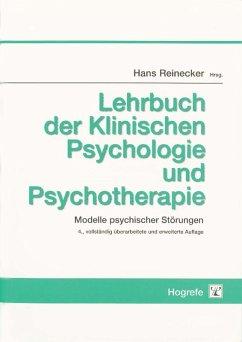 Lehrbuch der Klinischen Psychologie und Psychotherapie (eBook, PDF) - Reinecker, Hans