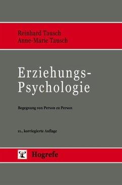 Erziehungspsychologie (eBook, PDF) - Tausch, Anne-Marie; Tausch, Reinhard