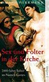 Sex und Folter in der Kirche (eBook, ePUB)