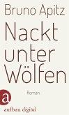 Nackt unter Wölfen (eBook, ePUB)