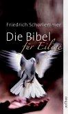 Die Bibel für Eilige (eBook, ePUB)