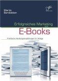 Erfolgreiches Marketing von E-Books (eBook, ePUB)