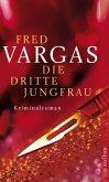 Die dritte Jungfrau / Kommissar Adamsberg Bd.7 (eBook, ePUB)