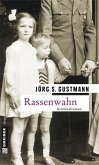 Rassenwahn / Kommissar Pohlmann Bd.1 (eBook, PDF)