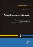 Europäisches Urheberrecht (eBook, PDF) - Gronau, Nico