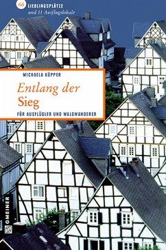 Entlang der Sieg (eBook, PDF) - Küpper, Michaela