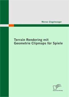 Terrain Rendering mit Geometrie Clipmaps für Spiele (eBook, PDF) - Ziegelwanger, Werner