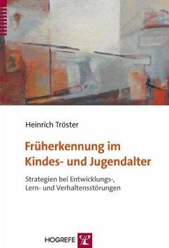 Früherkennung im Kindes- und Jugendalter (eBook, PDF) - Tröster, Heinrich