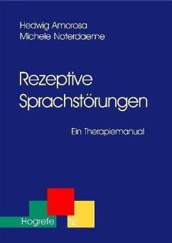Rezeptive Sprachstörungen (eBook, PDF) - Amorosa, Hedwig; Noterdaeme, Michele