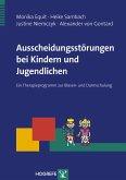 Ausscheidungsstörungen bei Kindern und Jugendlichen (eBook, PDF)