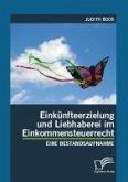 Einkünfteerzielung und Liebhaberei im Einkommensteuerrecht (eBook, PDF)