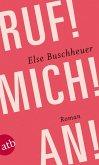 Ruf! Mich! An! (eBook, ePUB)