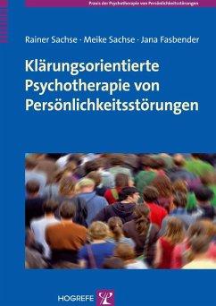 Klärungsorientierte Psychotherapie von Persönli...