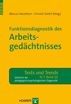 Funktionsdiagnostik des Arbeitgedächtnisses (eBook, PDF) - Hasselhorn, Marcus; Zoelch, Christof