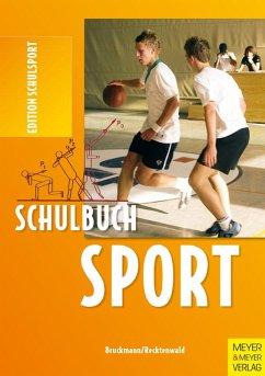 Schulbuch Sport (eBook, PDF) - Bruckmann, Klaus; Recktenwald, Heinz D.