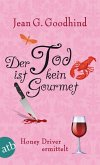 Der Tod ist kein Gourmet / Honey Driver ermittelt Bd.7 (eBook, ePUB)