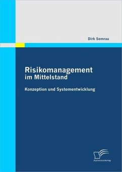 Risikomanagement im Mittelstand: Konzeption und Systementwicklung (eBook, PDF) - Semrau, Dirk