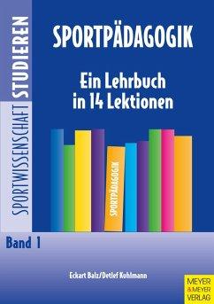 Sportpädagogik (eBook, ePUB) - Balz, Eckart; Kuhlmann, Detlef