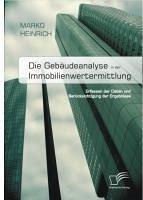 Die Gebäudeanalyse in der Immobilienwertermittlung (eBook, PDF) - Heinrich, Marko