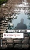 Bisduvergisst (eBook, PDF)