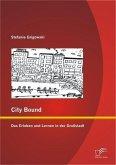 City Bound: Das Erleben und Lernen in der Großstadt (eBook, PDF)