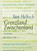 Grenzland Zwischenland (eBook, ePUB)
