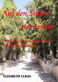 Auf den Stufen des Lebens (eBook, ePUB) - Lukas, Elisabeth