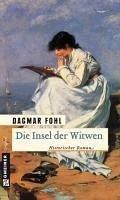 Die Insel der Witwen (eBook, ePUB) - Fohl, Dagmar