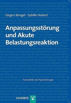 Anpassungsstörung und Akute Belastungsreaktion (eBook, PDF) - Bengel, Jürgen; Hubert, Sybille