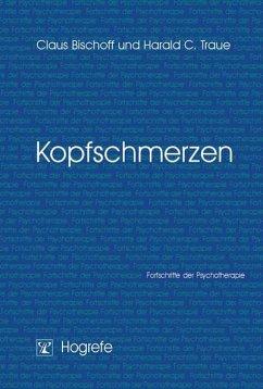 Kopfschmerzen (eBook, PDF) - Bischoff, Claus; Traue, Harald C.