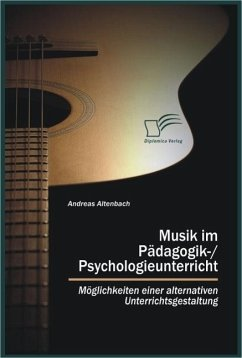 Musik im Pädagogik-/Psychologieunterricht (eBook, ePUB) - Altenbach, Andreas