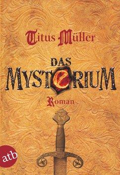 Das Mysterium (eBook, ePUB) - Müller, Titus