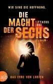 Die Macht der Sechs / Das Erbe von Lorien Bd.2 (eBook, ePUB)