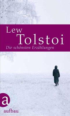 Die schönsten Erzählungen (eBook, ePUB) - Tolstoi, Leo N.