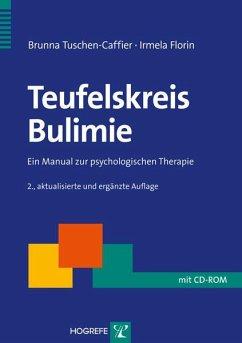 Teufelskreis Bulimie (eBook, PDF) - Florin, Irmela; Tuschen-Caffier, Brunna