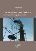 Die SS-Totenkopfverbände im Konzentrationslager Buchenwald (eBook, ePUB)