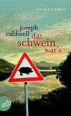 Das Schwein war´s Bd.1 (eBook, ePUB)