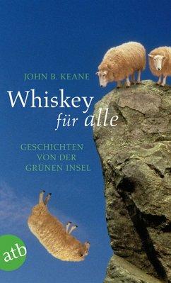 Whiskey für alle (eBook, ePUB) - Keane, John B.