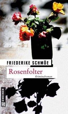 Rosenfolter / Katinka Palfy Bd.9 (eBook, PDF) - Schmöe, Friederike