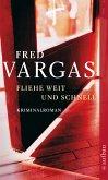 Fliehe weit und schnell / Kommissar Adamsberg Bd.4 (eBook, ePUB)