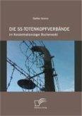 Die SS-Totenkopfverbände im Konzentrationslager Buchenwald (eBook, PDF)