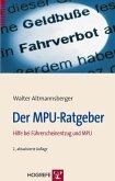 Der MPU-Ratgeber (eBook, PDF)