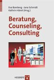 Beratung - Counseling - Consulting. (eBook, PDF)